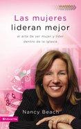 Las Mujeres Lideran Mejor (Gifted To Lead) Paperback