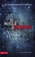 Mensaje De Los Nmeros, El (Message Of Numbers) Paperback