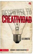 Despierta Tu Creatividad (Awaken Your Creativity) Paperback