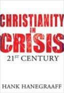 Christianity in Crisis: The 21St Century Hardback