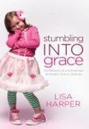 Stumbling Into Grace Paperback