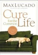 Cure For the Common Life Paperback