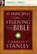 10 Principles For Studying Your Bible Paperback