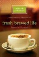 Fresh-Brewed Life Paperback