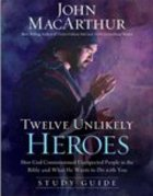 Twelve Unlikely Heroes (Study Guide) Paperback