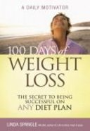 100 Days of Weight Loss Paperback