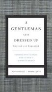 A Gentleman Gets Dressed Up Hardback