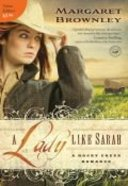 A Lady Like Sarah (A Rocky Creek Romance Series) Mass Market