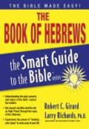 The Book of Hebrews (Smart Guide To The Bible Series) Paperback