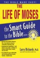 The Life of Moses (Smart Guide To The Bible Series) Paperback