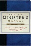 Nelson's Minister's Manual (Kjv Edition) Imitation Leather