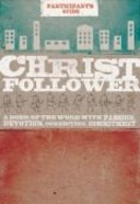 Christ Follower (Participant's Guide) Paperback