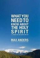 What You Need to Know About the Holy Spirit in 12 Lessons Paperback