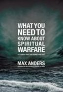 What You Need to Know About Spiritual Warfare Paperback