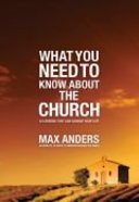 Waht You Need to Know About the Church Paperback