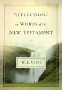 Reflections on Words of the New Testament Hardback