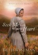Seek Me With All Your Heart (#01 in Land Of Canaan Series) Paperback