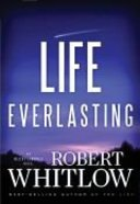 Life Everlasting (#02 in The Santee Series)