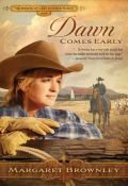 Dawn Comes Early (Brides Last Chance Ranch Series) Paperback