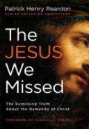 The Jesus We Missed Paperback