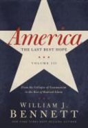 America: The Last Best Hope (Volume Iii) Paperback