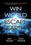 Win the World Or Escape the Earth? Paperback