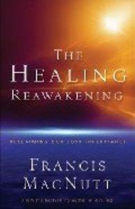 The Healing Reawakening