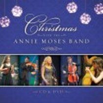 Christmas With Annie Moses Band CD & DVD