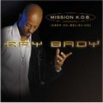 Mission K O B (Keep On Believing)