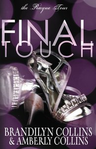 Final Touch (Unabridged, 6 CDS) (#03 in The Rayne Tour Audio Series)