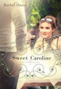 Sweet Caroline (#01 in Lowcountry Romance Series)