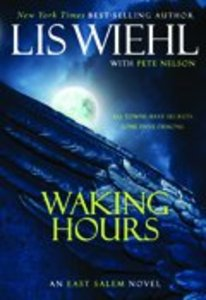 Waking Hours (#01 in The East Salem Series)