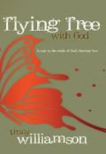 Flying Free With God
