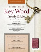 ESV Hebrew-Greek Key Word Study Bible (Burgundy) Genuine Leather