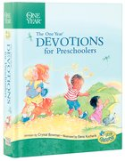 The One Year Book of Devotions For Preschoolers