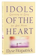 Idols of the Heart Paperback