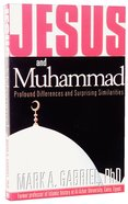 Jesus and Muhammad Paperback