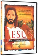 Jesus: He Lived Amont Us (The Voice Of The Martyrs (Children) Series) DVD