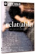Relat(able): Making Relationships Work DVD