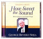 How Sweet the Sound (2 Cds)