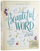 NIV Beautiful Word Bible (Black Letter Edition) Hardback