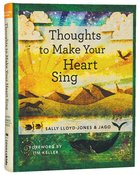 Thoughts to Make Your Heart Sing (Anglicised Edition)