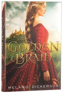 The Golden Braid (#06 in Hagenheim - My Fairy Tale Romance Series) Hardback