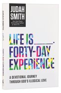 Life is       Forty-Day Experience Paperback