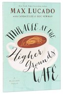 Miracle At the Higher Grounds Cafe Paperback
