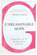 Unreasonable Hope Paperback