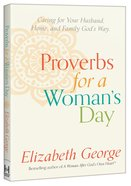 Proverbs For a Woman's Day Paperback