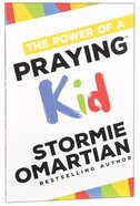 The Power of a Praying Kid Paperback
