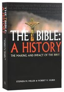 The Bible: A History Paperback