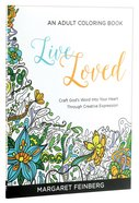 Live Loved (Adult Coloring Books Series) Paperback